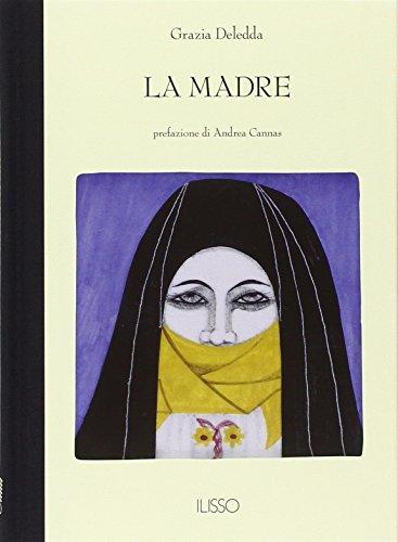 La madre (Bibliotheca sarda): Deledda, Grazia