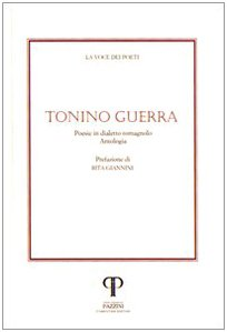 9788889198919: Tonino Guerra. Poesie in dialetto romagnolo. Con CD Audio