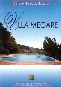 Villa Megare.: Bartocci Salvato, Vittoria