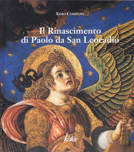 9788889224762: Il Rinascimento di Paolo da San Leocadio (Arte&Immagini)