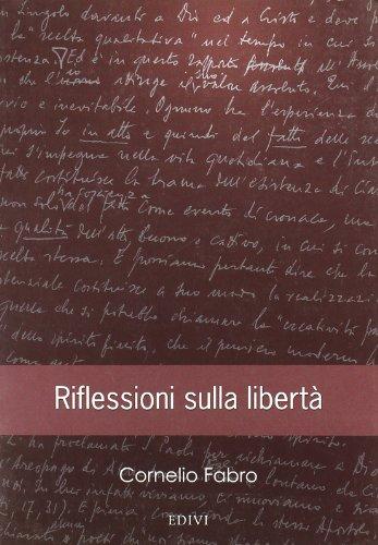 9788889231098: Riflessioni sulla libertà