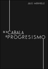 9788889231661: De la cabala al progresismo