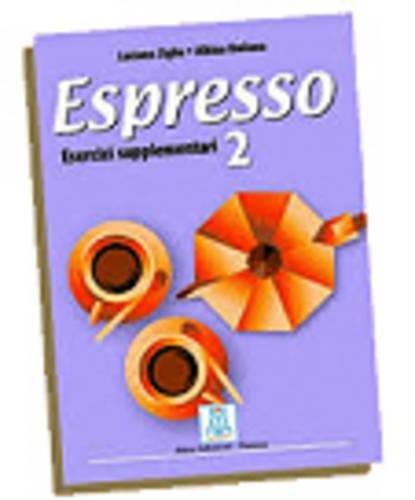 Espresso. Esercizi Supplementari - 2: Ziglio, L., Doliana,