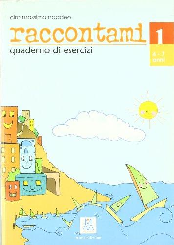 9788889237120: Raccontami - Corso DI Lingua Italiana Per Bambini - 1