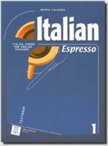 Italian Espresso: Textbook 1 (Italian Edition): Unnamed Unnamed