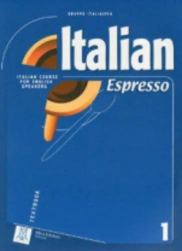 Italian Espresso 1 Textbook: Gruppo Italiadea