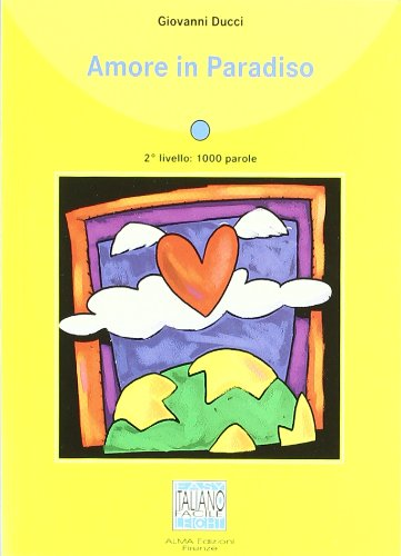 9788889237359: Amore in Paradiso - Book + CD (Italian Edition)