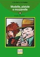 9788889237502: Modelle, Pistole E Mozzarelle - CD-Audio (Italian Edition)