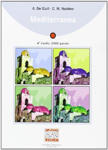 9788889237519: Mediterranea. Con CD Audio (Italiano facile)
