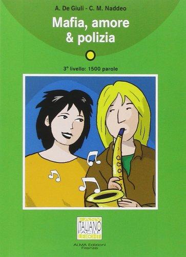 9788889237533: Mafia, amore & polizia. Con CD audio (Italiano facile)
