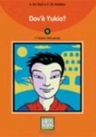 Dov'e Yukio? - Book + CD: De Giuli, Alessandro