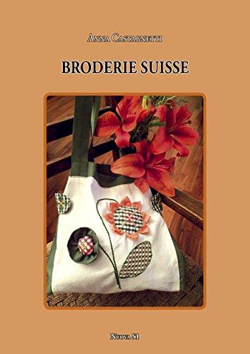 9788889262597: Broderie Suisse