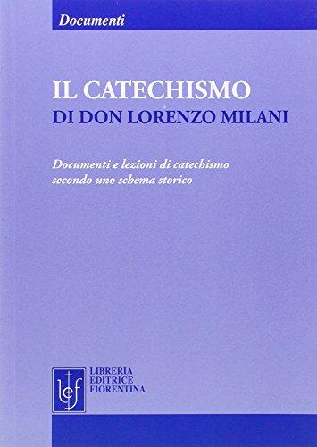 Il catechismo di don Lorenzo Milani: Milani, Lorenzo