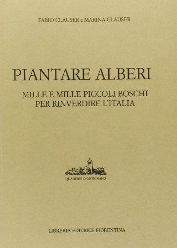 PIANTARE ALBERI: CLAUSER FABIO