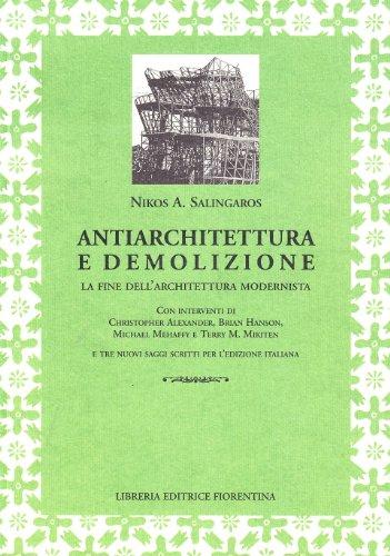 9788889264874: Antiarchitettura e demolizione. La fine dell'architettura modernista