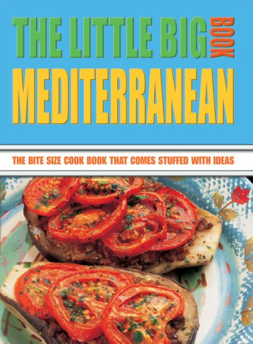 9788889272503: The Little Big Mediterranean Book: The Bite Size Cook Book That Comes Stuffed with Ideas (Little Big Book of . . . Series)