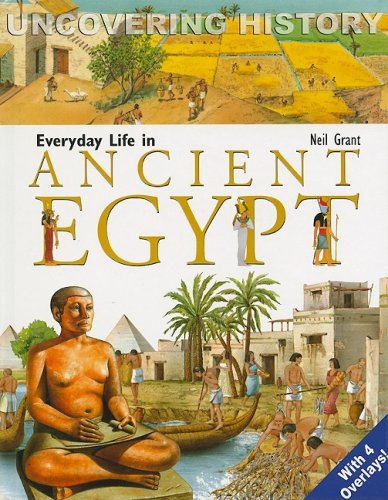 9788889272558: Everyday Life in Ancient Egypt (Uncovering History)