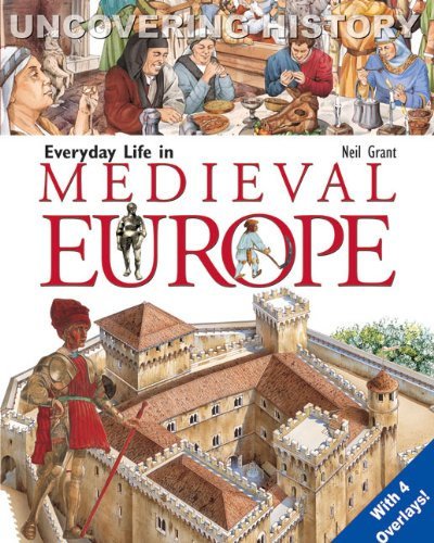 9788889272572: Everyday Life in Medieval Europe (Uncovering History)