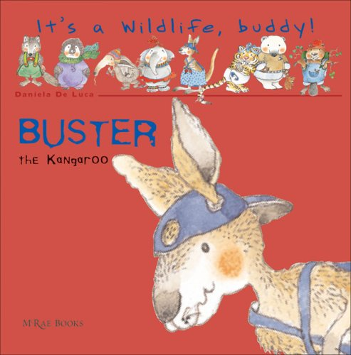 9788889272626: Buster the Kangaroo (It's a Wildlife, Buddy!)
