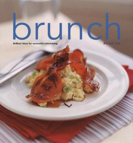 9788889272664: Brunch: Brilliant Ideas for Successful Entertaining