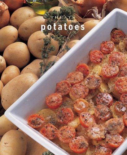 Potatoes: Just Great Recipes (Treats series): Carla Bardi