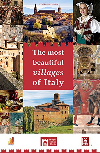 9788889291276: The most beautiful villages of Italy. The charme of hidden Italy