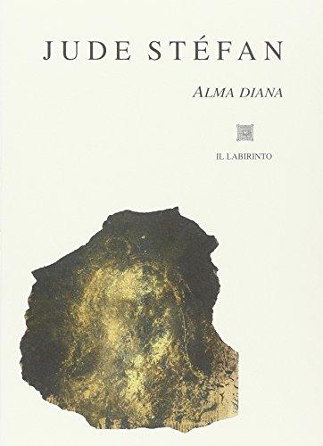 9788889299227: Alma Diana. Testo originale a fronte