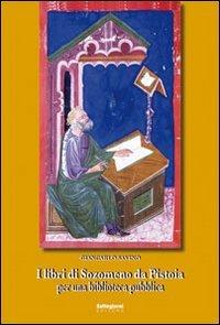 9788889314807: I libri di Sozomeno da Pistoia per una biblioteca pubblica