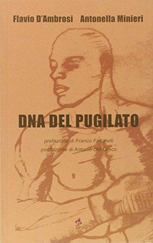 DNA del pugilato (Book): D'Ambrosi, Flavio;Minieri, Antonella