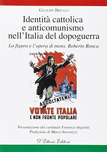 Identità cattolica e anticomunismo nell'Italia del dopoguerra.: Giuseppe Brienza