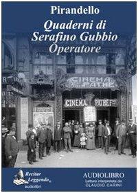 9788889352281: Quaderni di Serafino Gubbio operatore. Audiolibro. CD Audio formato MP3. Ediz. integrale