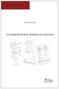 9788889362068: La traduzione dal tedesco all'italiano