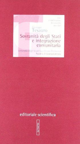 9788889373743: Sovranità degli stati e integrazione comunitaria