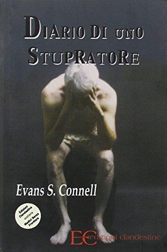 Diario di uno stupratore (888938381X) by Evan S. Connell