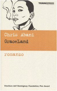 GraceLand (8889385596) by Chris Abani