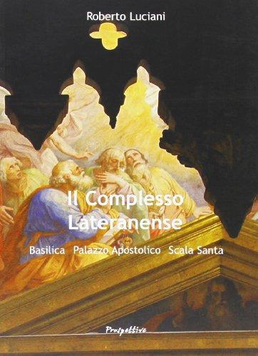 Il complesso lateranense: Luciani, Roberto.