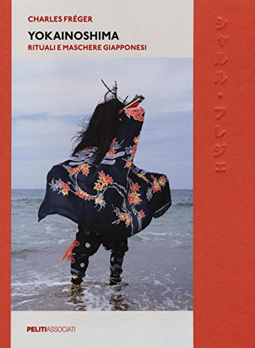 9788889412718: Yokainoshima. Rituali e maschere giapponesi. Ediz. a colori