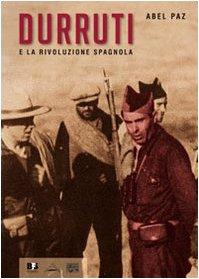 9788889413425: Durruti e la rivoluzione spagnola. Con DVD (Fuori collana)