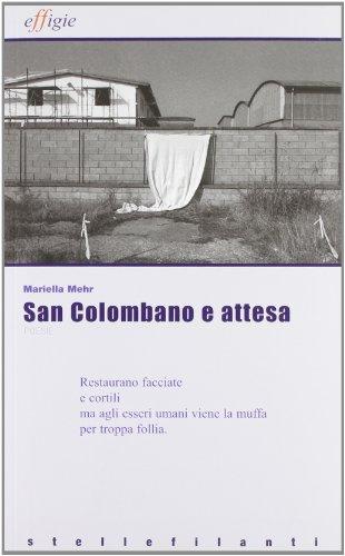 San Colombano e attesa (8889416556) by Mariella Mehr