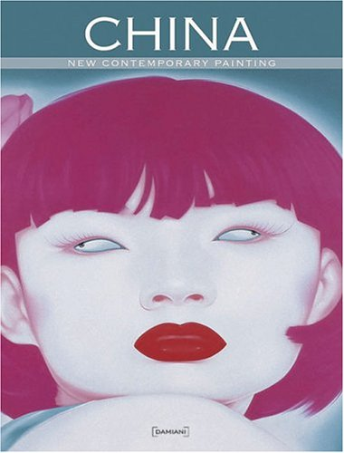 China: The New Contemporary Painting (Hardcover): Lorenzo Sassoli