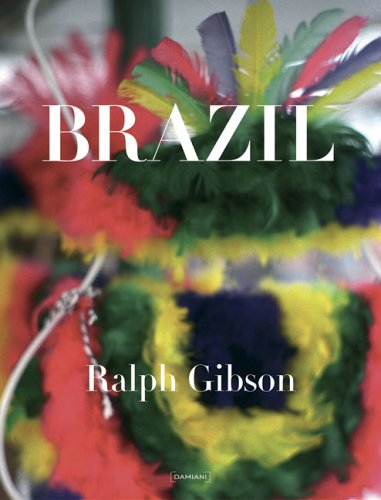 Brazil (Italian Edition) (9788889431122) by Ralph Gibson