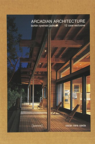 Arcadian Architecture (Italian Edition), 12 case Exclusive: Bohlin, Peter