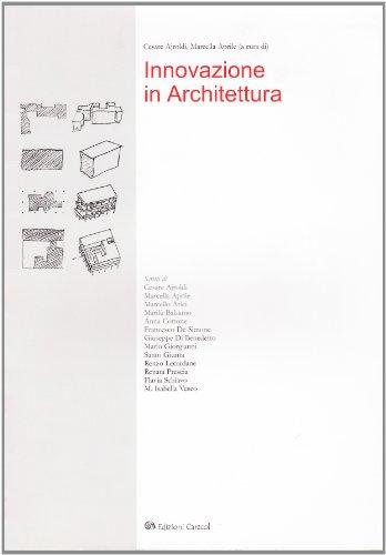 Innovazione in architettura: Cesare Ajroldi; Marcella