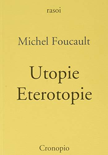 9788889446171: Utopie. Eterotopie