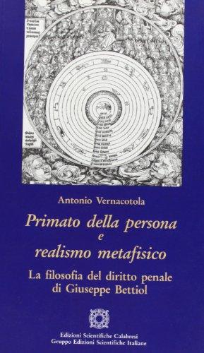 9788889464564: Primato della persona e realismo metafisico