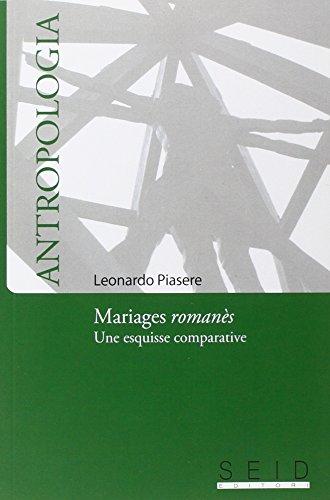 9788889473788: Mariages romanès. Une esquisse comparative (Antropologia)