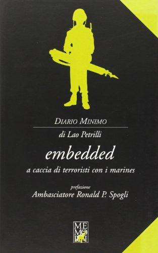 9788889475157: Embedded. A caccia di terroristi con i marines