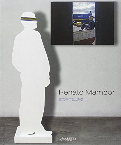Storytelling - Renato Mambor: Ranzi, Gianluca
