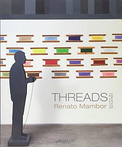 Threads. Renato Mambor.: Mambor, Renato;Ranzi, Gianluca