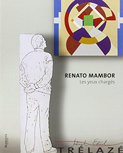 9788889477724: Renato Mambor. Les Yeux chargés.